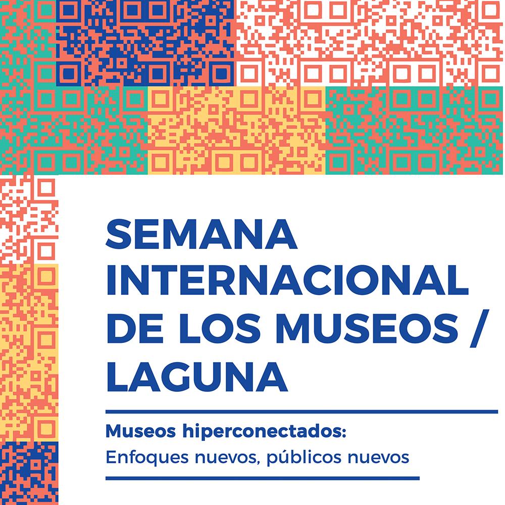 SEMANA INTERNACIONAL DE LOS MUSEOS